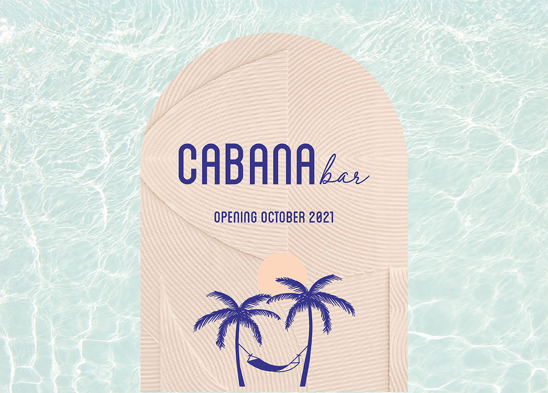 Cabana Bar Opening Oct 21